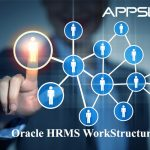 R12.x Oracle HRMS Work Structures Fundamentals